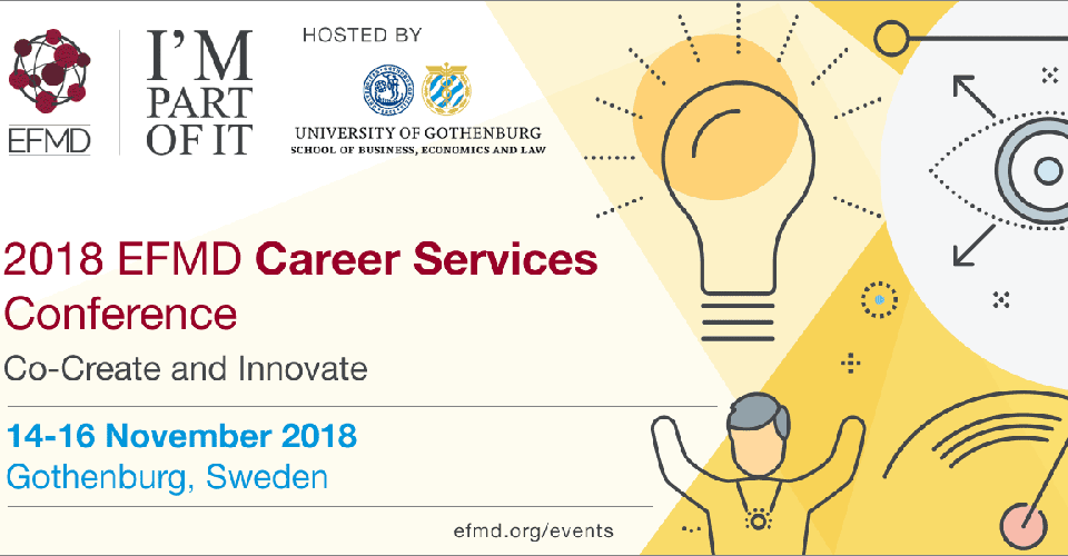 Co-Create and Innovate: 2018 EFMD Career Services Conference