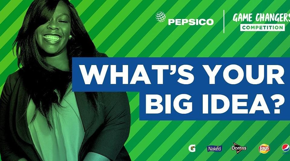 PepsiCo Game Changer Competition : Submit your idea and head to the Super Bowl