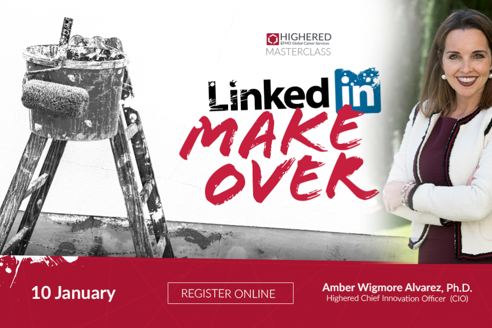 Kick off 2019 with Highered's Master Class : LinkedIn Makeover