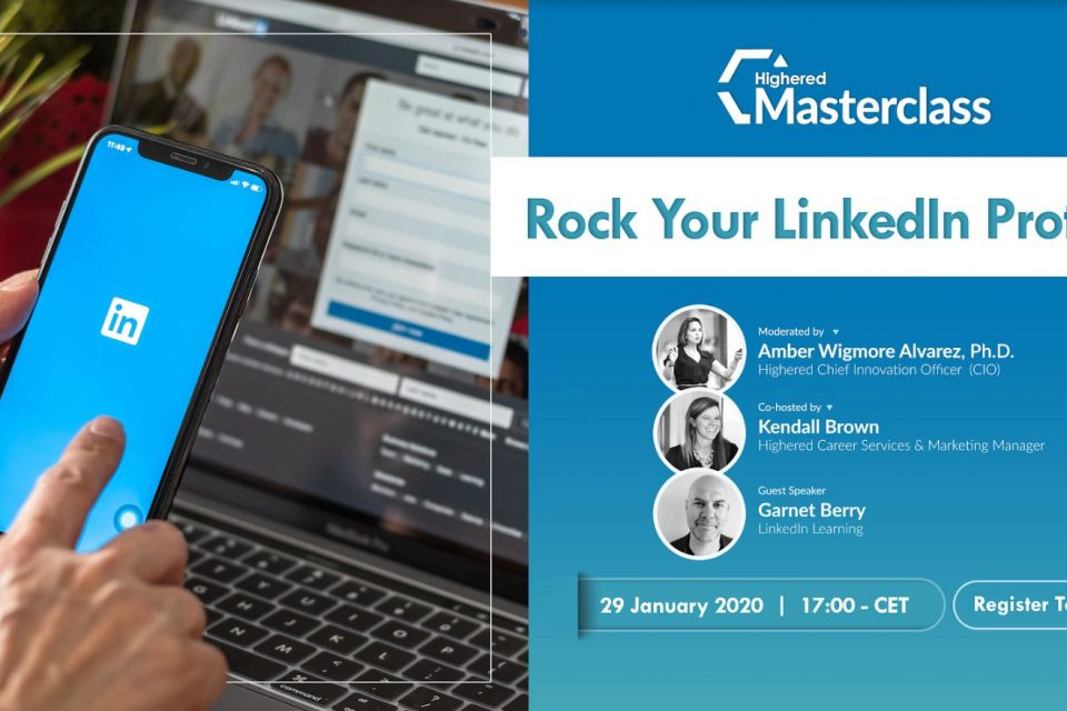 Kick off 2020 with Highered's Masterclass : Rock Your LinkedIn Profile